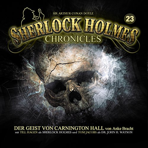 Der Geist von Carnington Hall (Sherlock Holmes Chronicles 23) Titelbild
