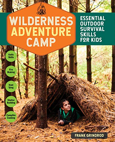 Wilderness Adventure Camp: Essential Outdoor Survival Skills for Kids (English Edition)
