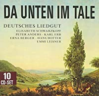 ??a unten im Tale - a journey through the treasury of German songs: Elisabeth Schwarzkopf, Peter Anders, Erna Berger, ... by Michael Raucheisen
