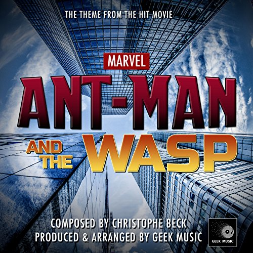 Ant-Man & The Wasp - It Ain't Over Till The Wasp Lady Stings - Main Theme
