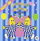 Classic Bananas In Pyjamas: Be