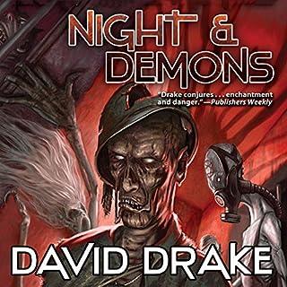 Night & Demons                   Auteur(s):                                                                                                                                 David Drake                               Narrateur(s):                                                                                                                                 Christopher Grove                      Durée: 18 h et 26 min     Pas de évaluations     Au global 0,0