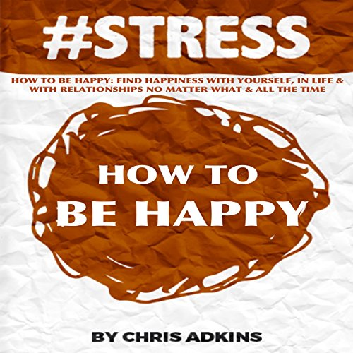 #STRESS: How to Be Happy audiobook cover art
