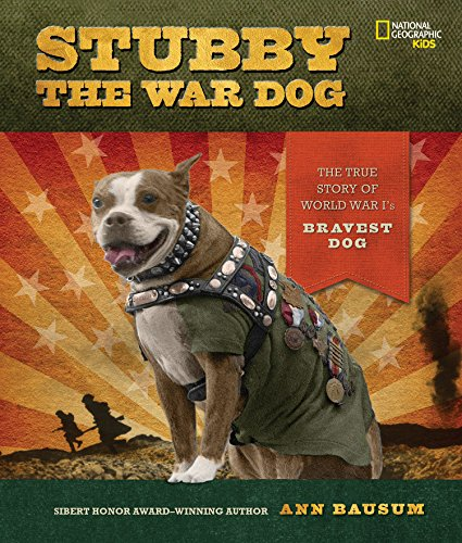 Stubby the War Dog: The True Story of World War I