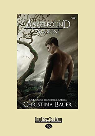 Maxon (Angelbound Offspring #1) (Large Print 16pt)