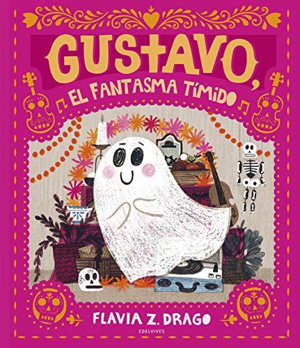 Gustavo, el fantasma tímido (Álbumes ilustrados)