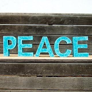 Palabra PEACE formada por letras pintadas en color turquesa en varios tonos y acabado envejecido. Ideal para bodas, decora...