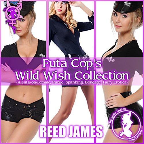 Futa Cop's Wild Wish Collection audiobook cover art