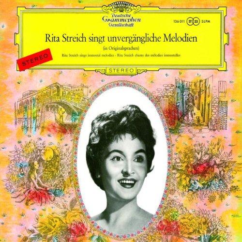 Rita Streich Singt Unvergängliche Melodien