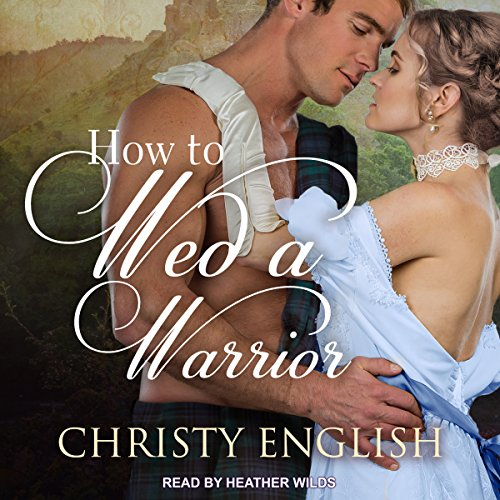 How to Wed a Warrior audiobook cover art