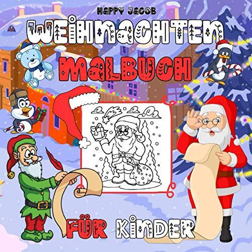 Weihnachten Malbuch für Kinder: Mein Erstes Weihnachtsbuch für Kinder ab 2 Jahre   Weihnachtsmann...