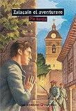 ZALACAIN EL AVENTURERO N/C: 000001 (Aula de Literatura) - 9788431635176
