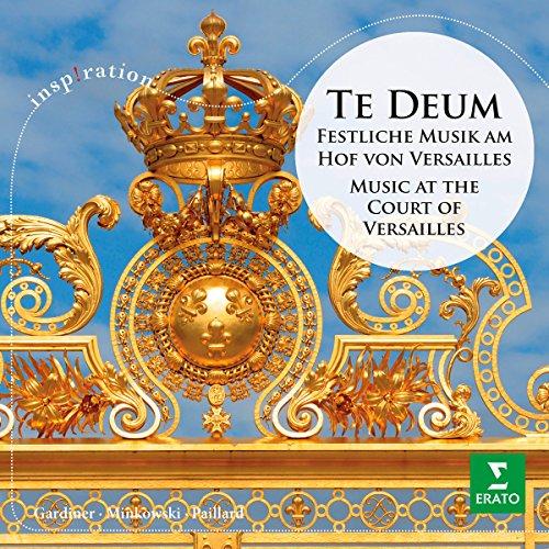 Te Deum - Festliche Musik am Hof von Versailles (Inspiration)