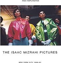 The Isaac Mizrahi Pictures: New York City 1989–1993: Photographs by Nick Waplington