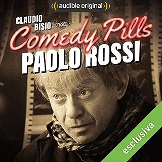 Claudio Bisio presenta Comedy Pills: Paolo Rossi copertina