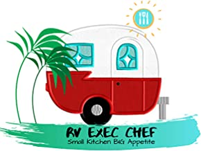 RV Exec Chef | RV Cooking Recipes: Small Kitchen Big Appetite (English Edition)