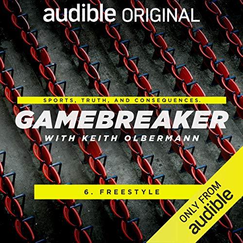 Ep. 6: Freestyler (Gamebreaker) audiobook cover art