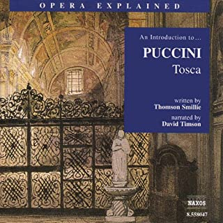 Tosca                   By:                                                                                                                                 Thomson Smillie                               Narrated by:                                                                                                                                 David Timson                      Length: 1 hr and 8 mins     15 ratings     Overall 4.9