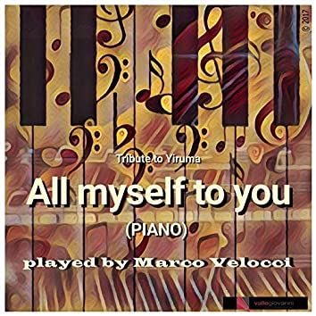 All Myself to You (Piano Solo)