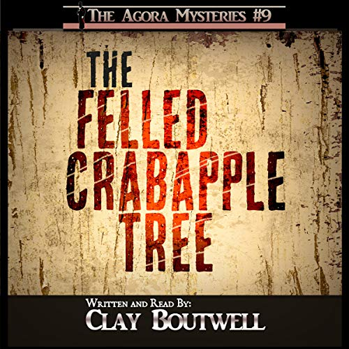 The Felled Crabapple Tree: A 19th Century Historical Murder Mystery Novella Titelbild
