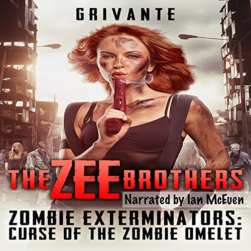 The Zee Brothers: Zombie Exterminators audiobook cover art