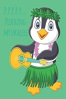 Penguin P.P.P.P.P... Plucking My Ukulele Music Book With Ukulele Cord Chart, Ukulele Tabs For Adults Learning To Play The Ukulele