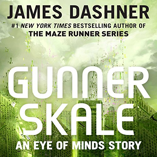 Gunner Skale: An Eye of Minds Story     The Mortality Doctrine              De :                                                                                                                                 James Dashner                               Lu par :                                                                                                                                 Erik Davies                      Durée : 57 min     Pas de notations     Global 0,0