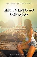 Sentimento ao Coração (Portuguese Edition)