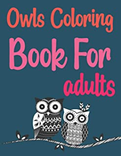 Owls Coloring Book For Adults: Groovy Owls Coloring Book