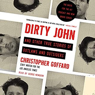 Dirty John and Other True Stories of Outlaws and Outsiders audiobook cover art