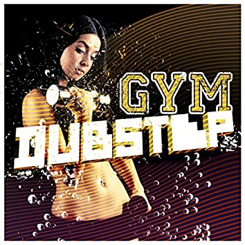 Gym Dubstep
