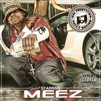 Thizz Nation Vol.22: Starring Meez