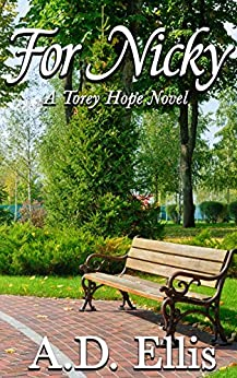 For Nicky: A Torey Hope Novel by [A.D. Ellis]