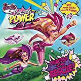 Princess to the Rescue! (Barbie in Princess Power) (Pictureback(R))