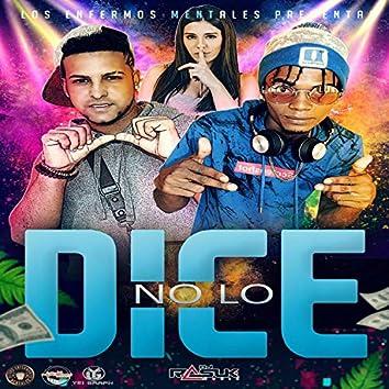 No Lo Dice (feat. Figgari La Vuelta)