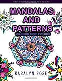 Mandalas and Patterns Coloring Book For Kids: Easy Coloring Book For Adults