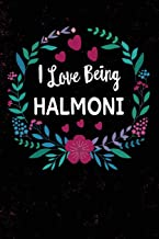 I Love Being Halmoni: Korean Grandmother Halmoni, Blank Journal With Lines, 6 X 9 inches, 110 pages, Mother's Day Gift, Birthday Gift