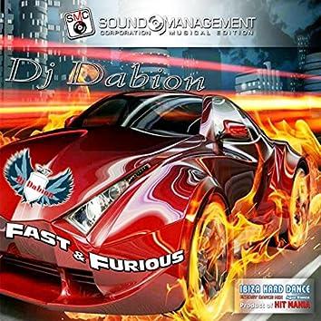 Fast & Furious (Ibiza Hard Dance Energy Dance Mix Agua Blanca, Product of Hit Mania)