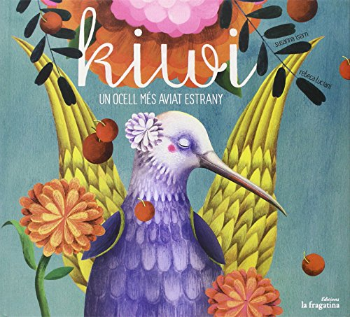 Kiwi. Un ocell més aviat estrany