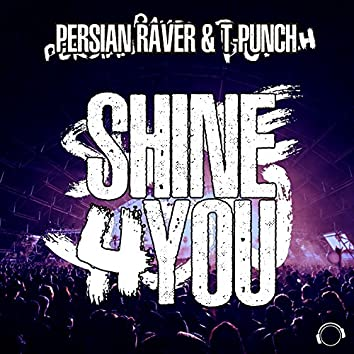 Shine 4 You (House & Electro Mixes)