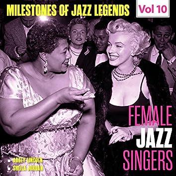 Milestones of Jazz Legends - Female Jazz Singers, Vol. 10