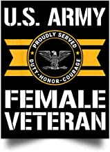 macknessfr Proudly Served US Army Female Veteran O6 Colonel Wall Art Print Poster Home Decor(24x31)