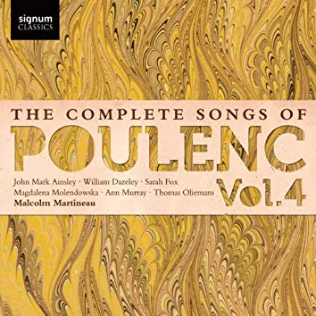 The Complete Songs of Poulenc, Vol.4