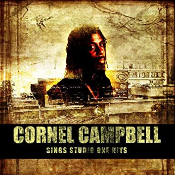 Cornell Campbell Sings Studio One Hits