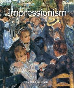 Impressionism (Art of Century) by [Nathalia Brodskaya]