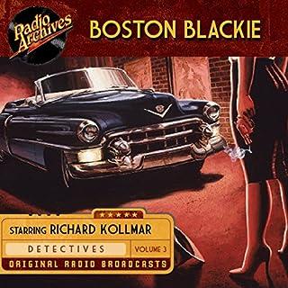 Boston Blackie, Volume 3 audiobook cover art