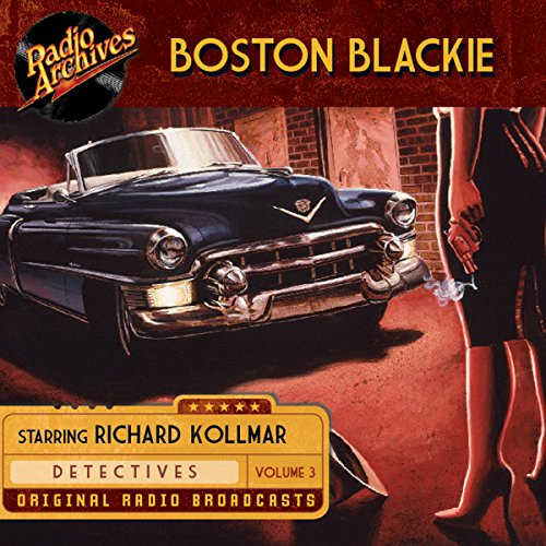 Boston Blackie, Volume 3 audiobook cover art