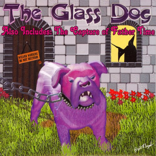 The Glass Dog and The Capture of Father Time audiobook cover art