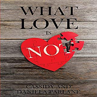 What Love Is Not audiobook cover art