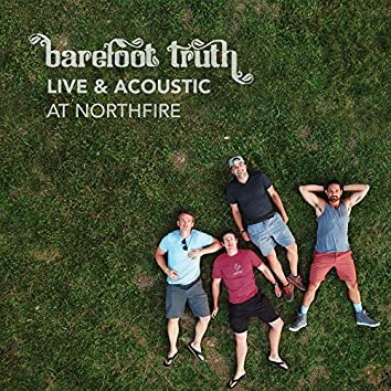 Live & Acoustic at Northfire